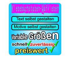 Klebebuchstaben - Folienbuchstaben - Klebeschriften