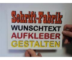 Wunschtext Aufkleber selbst gestalten günstig online designen bei Schrift-Fabrik.de